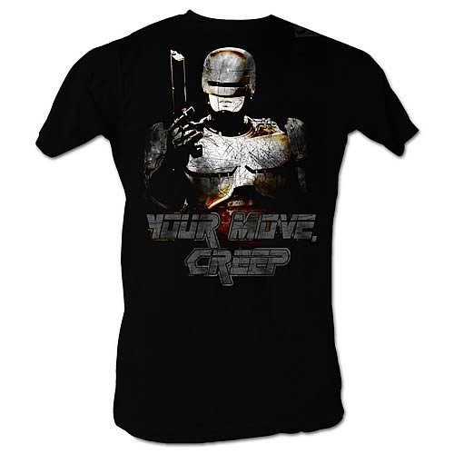 Robocop Your Move, Creep T-Shirt