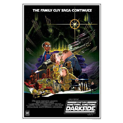 Family Guy Star Wars Something Darkside Lithograph Print