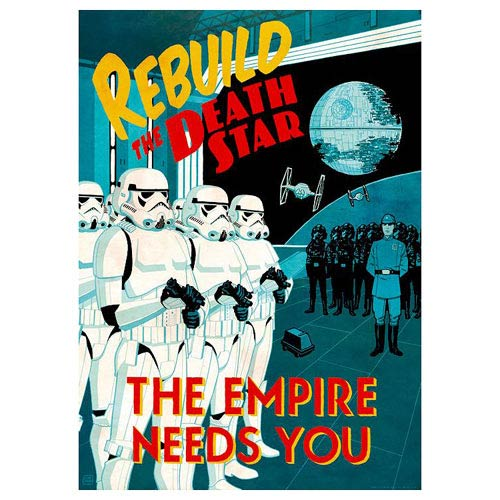 Star Wars Rebuild the Death Star the Empire Needs You Giclee