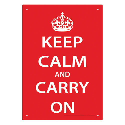 Keep Calm Tin Sign