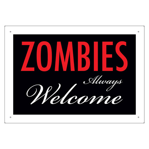 Zombies Welcome Tin Sign