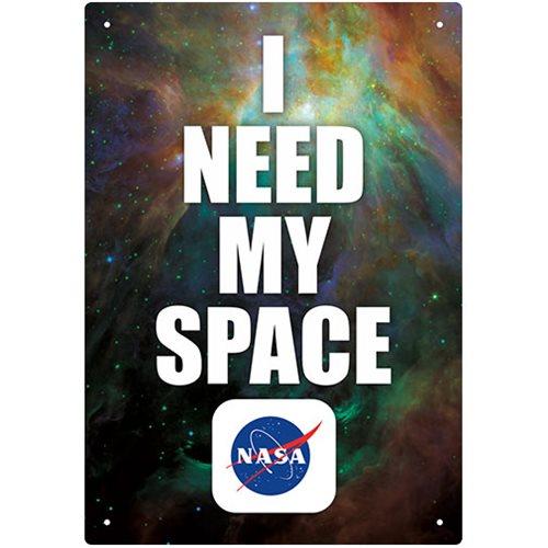 NASA I Need My Space Tin Sign