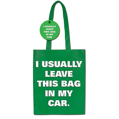 I Usually Leave This Bag In My Car Tote Bag