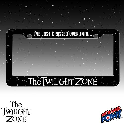 The Twilight Zone Just Crossed Over License Plate Frame