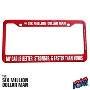 The Six Million Dollar Man License Plate Frame