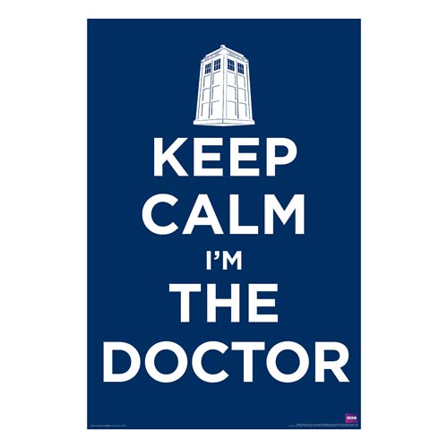 Doctor Who Keep Calm I'm The Doctor Standard Poster