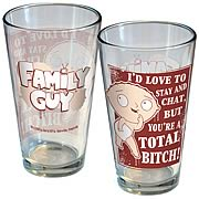 Family Guy I'd Love To Chat But You're A Bitch Pint Glass
