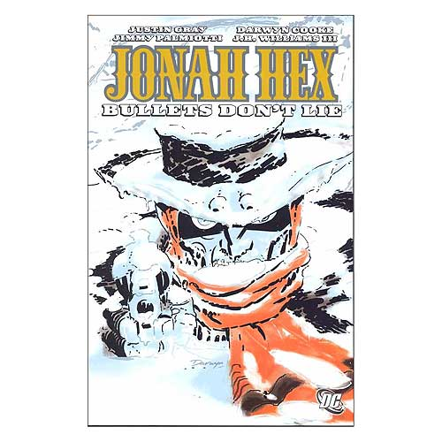 Jonah Hex Bullets Dont Lie Graphic Novel