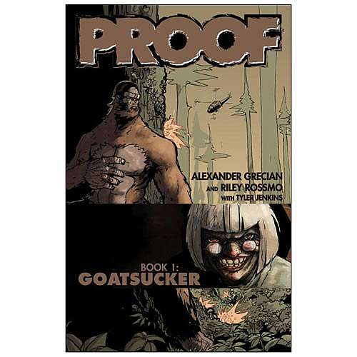 Proof Volume 1 Goatsucker Graphic Novel
