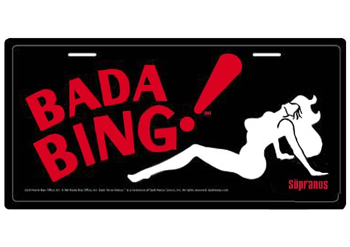 Bada Bing! License Plate