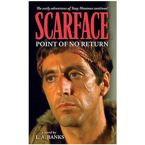 Scarface: Point of No Return Novel