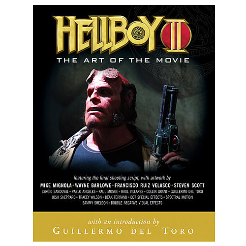 Hellboy II: The Art of the Movie Book