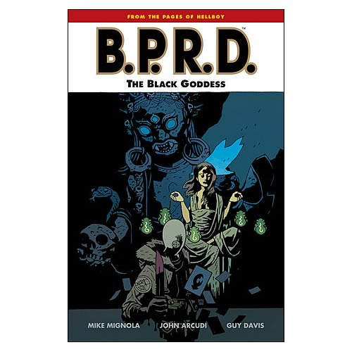 B.P.R.D. The Black Goddess Graphic Novel