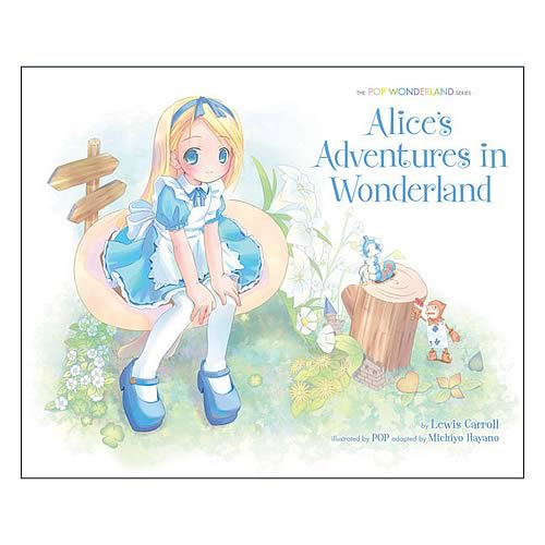 Alice's Adventures in Wonderland: The Pop Wonderland Series