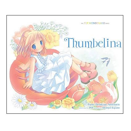 Thumbelina: The Pop Wonderland Series