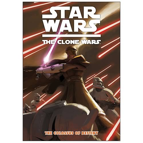 Star Wars: The Clone Wars Colossus of Destiny Graphic Novel