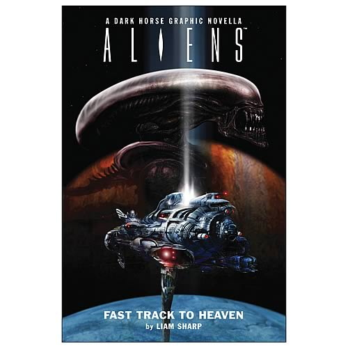 Aliens: Fast Track To Heaven Hardcover Graphic Novel
