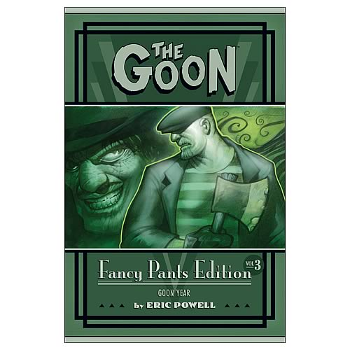 The Goon: Fancy Pants Edition Vol 3 Hardcover Graphic Novel