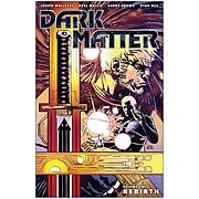 Dark Matter Volume 1 Rebirth Graphic Novel