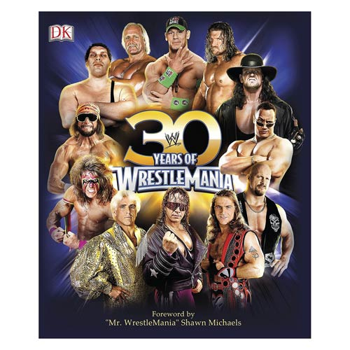WWE 30 Years of WrestleMania Hardcover Book