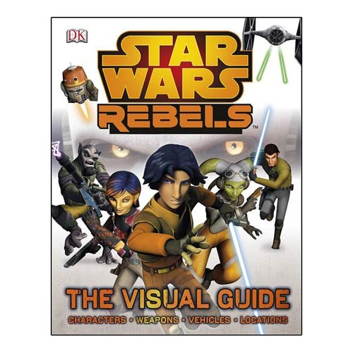 Star Wars Rebels Visual Guide Hardcover Book