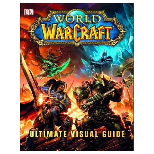 World of Warcraft The Ultimate Visual Guide Hardcover Book