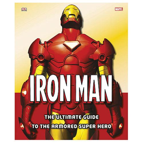 Iron Man Ultimate Guide to the Armored Superhero Book