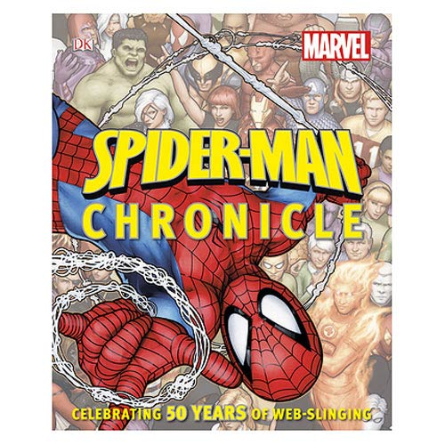 Spider-Man Chronicle Year by Year Visual History Book