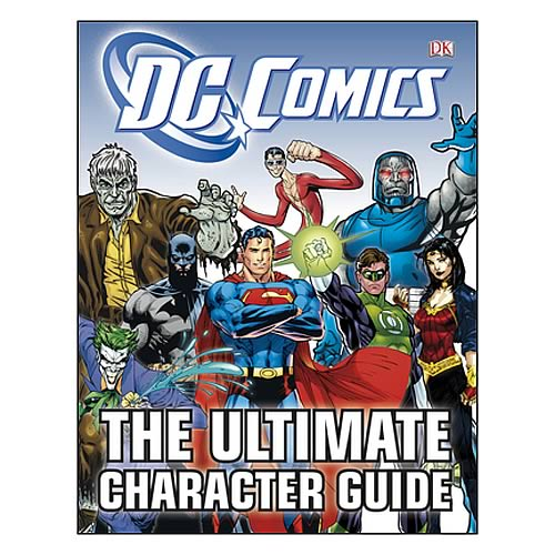 DC Comics: The Ultimate Character Guide Book