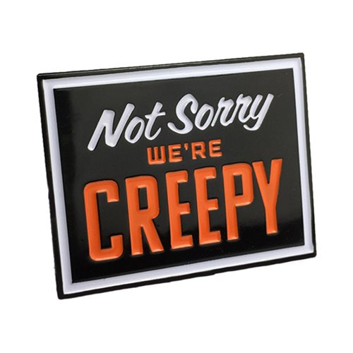 Creepy Co. Not Sorry We're Creepy Enamel Pin