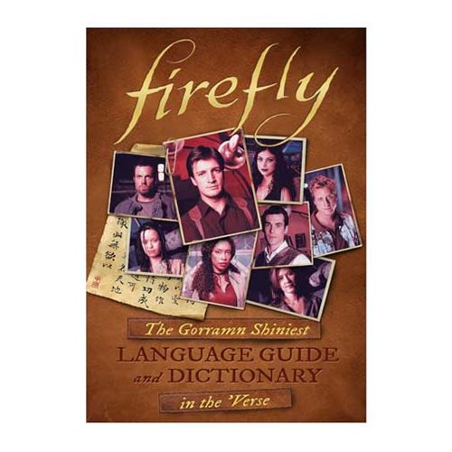 Firefly Language Guide and Dictionary Hardcover Book