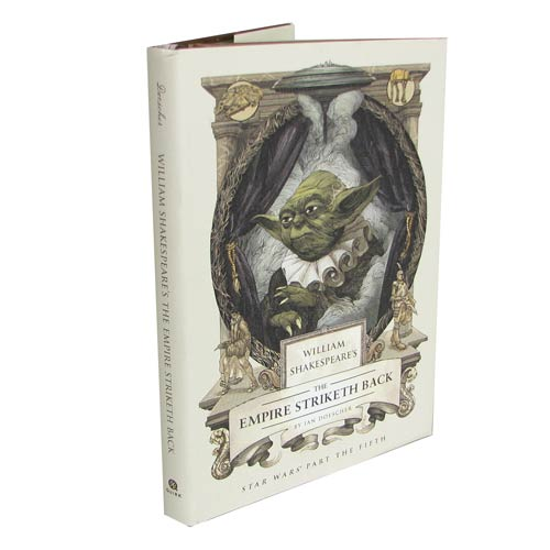 Star Wars William Shakespeare's The Empire Striketh Back Hardcover Book