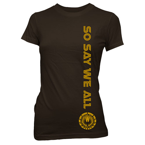 Battlestar Galactica So Say We All Juniors Brown T-Shirt