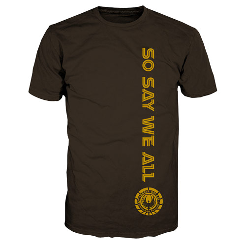 Battlestar Galactica So Say We All Brown T-Shirt