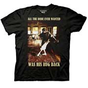 Big Lebowski All The Dude Wanted Was His Rug Back T-Shirt