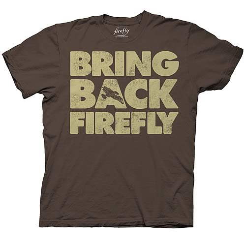 Firefly Bring Back Firefly Brown T-Shirt