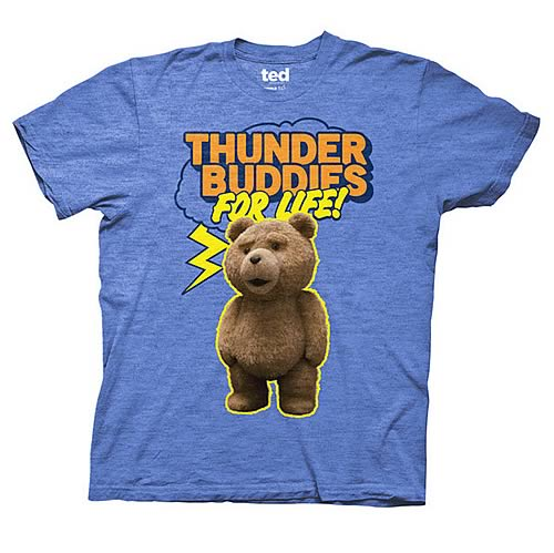 Ted Thunder Buddies For Life! Blue T-Shirt