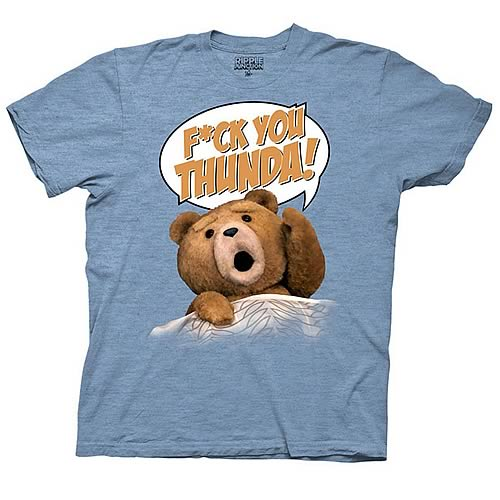 Ted F You Thunda! Blue T-Shirt