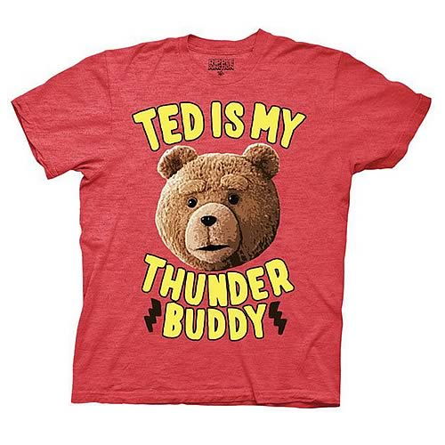 Ted Is My Thunder Buddy Red T-Shirt