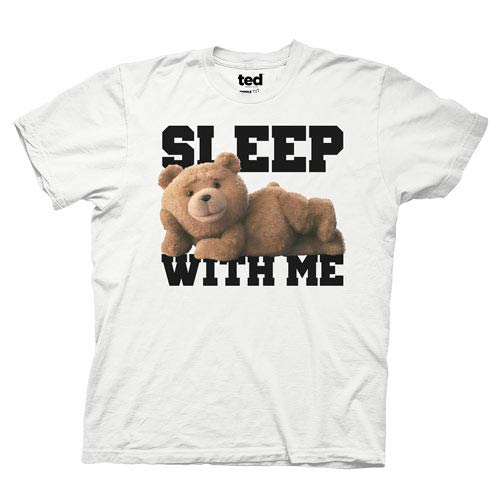 Ted Sleep With Me White T-Shirt