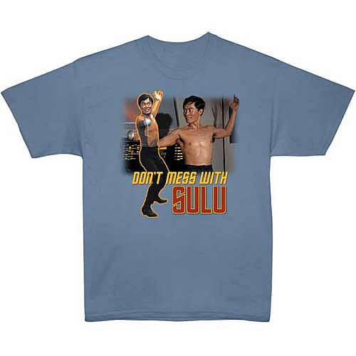 Star Trek T-Shirt: Don't Mess with Sulu