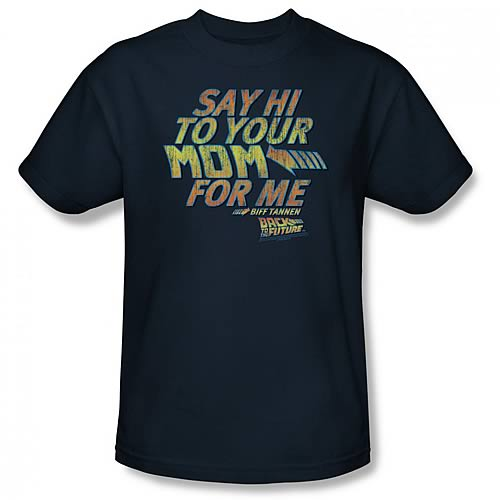 Back to the Future Say Hi To Your Mom Navy T-Shirt