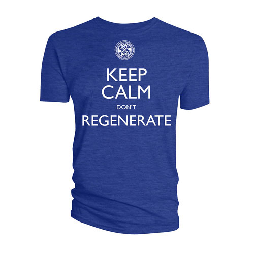 Doctor Who Keep Calm and Don't Regenerate T-Shirt