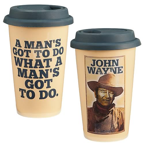 John Wayne A Man's Gotta Do Ceramic Travel Mug