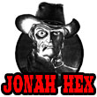 'Jonah Hex' from the web at 'https://www.entertainmentearth.com/images/theme_logos/jonah_hex.jpg'