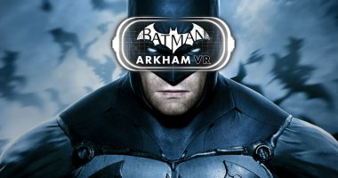 Batman: Arkham VR Trailer Takes You inside the Dark Knight