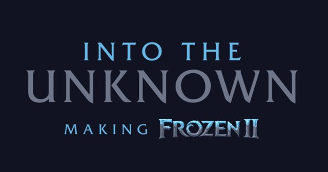 Making of Frozen 2 - Disney+